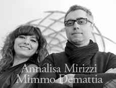 Annalisa Mirizzi & Mimmo Demattia